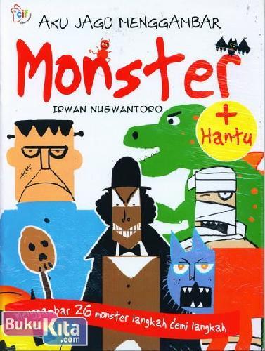 Cover Buku Aku Jago Menggambar Monster (Menggambar 26 Monster Langkah Demi Langkah)