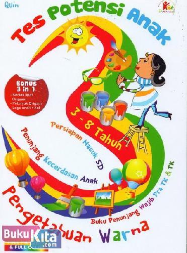 Cover Buku Tes Potensi Anak : Pengetahuan Warna (Full Picture & Full Color)