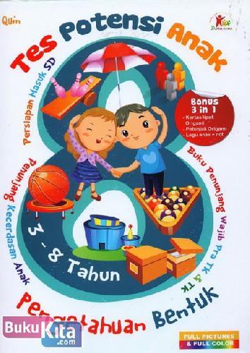 Cover Buku Tes Potensi Anak : Pengetahuan Bentuk (Full Picture & Full Color)