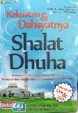 Kekuatan & Dahsyatnya Shalat Dhuha