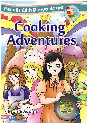Cover Buku Penulis Cilik Punya Karya : Cooking Adventure