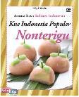 Aroma Rasa Kuliner Indonesia : Kue Indonesia Populer Nonterigu