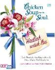 Chicken Soup for the Soul : Hadiah untuk Ibu