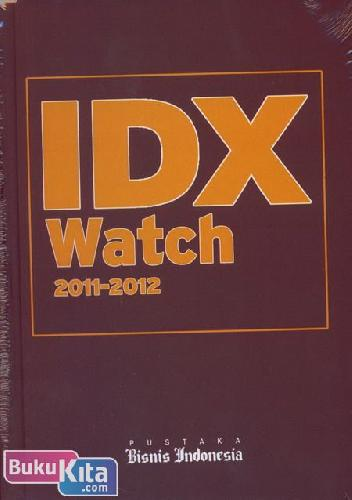 Cover Buku IDX WATCH 2011-2012 ELEVENTH EDITION