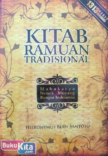 Cover Buku Kitab Ramuan Tradisional (Mahakarya Nenek Moyang Bangsa Indonesia)