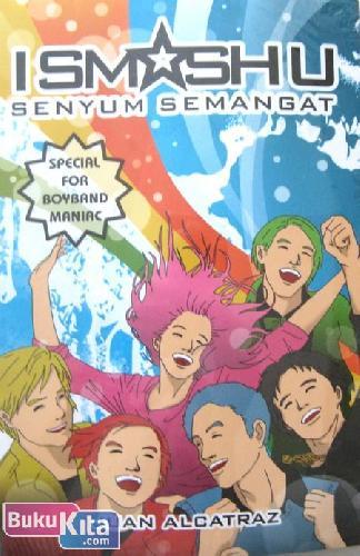 Cover Buku I Smash U : Senyum Semangat