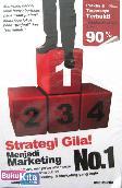 Strategi Gila! Menjadi Marketing No.1