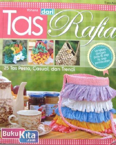 Cover Buku Tas dari Rafia - 25 Tas Pesta, Casual, dan Trendi