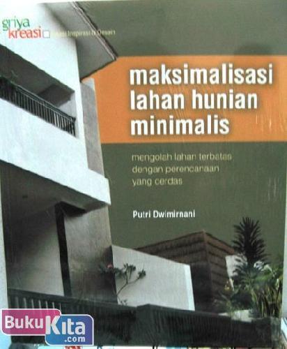 Cover Buku Maksimalisasi Lahan Hunian Minimalis