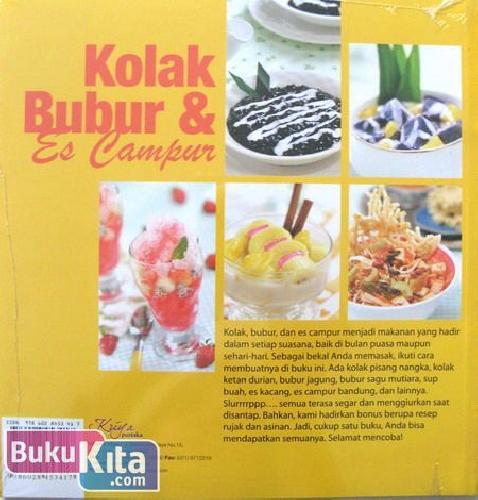 Cover Belakang Buku Kolak Bubur & Es Campur : Cocok untuk Hidangan Pembuka & Penutup