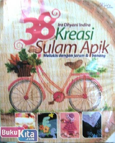 Cover Buku 38 Kreasi Sulam Apik : Melukis dengan Jarum & Benang