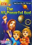 The All-Powerful God : God Can Do All Things - Tuhan Maha Kuasa