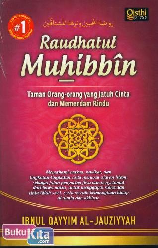 Cover Buku Raudhatul Muhibbin : Taman Orang-orang yang Jatuh Cinta dan Memendam Rindu