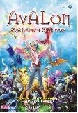 Avalon 2 : Jalinan Sihir - Semua Yang Gemerlap
