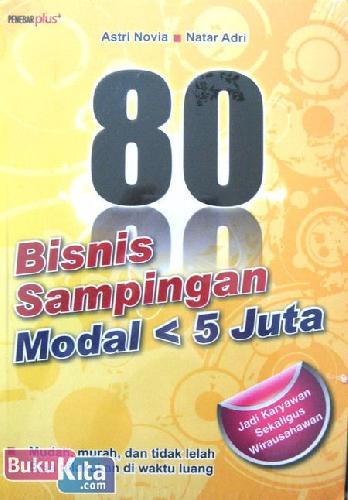 Cover Buku 80 Bisnis Sampingan Modal < 5 Juta