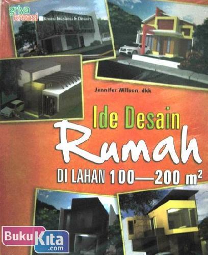 Cover Buku Ide Desain Rumah di Lahan 100-200 m2