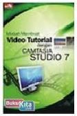 Mudah Membuat Video Tutorial dengan Camtasia 7.0