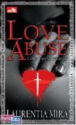 Love Abuse - Cinta Tanpa Rekayasa