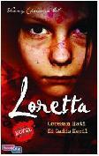 Loretta : Goresan Hati Si Gadis Kecil