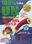 100% Lulus Ujian Nasional SMP/MTs 2012