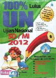 100% Lulus Ujian Nasional SD/MI 2012