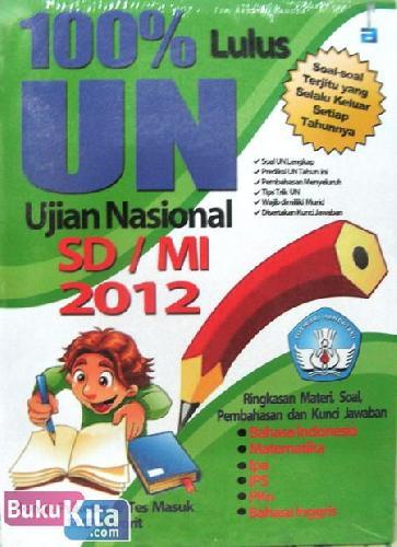 Cover Buku 100% Lulus Ujian Nasional SD/MI 2012
