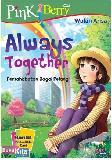 Pbc : Always Together - Persahabatan Bagai Pelangi