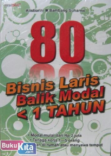 Cover Buku 80 Bisnis Laris Balik Modal < 1 Tahun