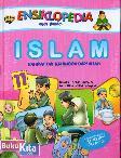Ensiklopedia Anak Muslim 11 : Islam Rahmat Tak Terhingga Dari Allah