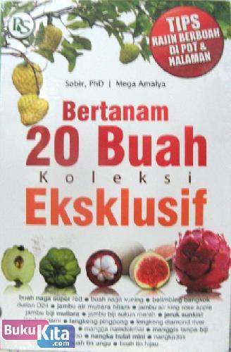Cover Buku Bertanam 20 Buah Koleksi Eksklusif