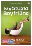 My Stup1d Boyfr13nd
