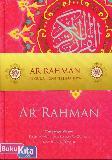 AR RAHMAN AL-QUR