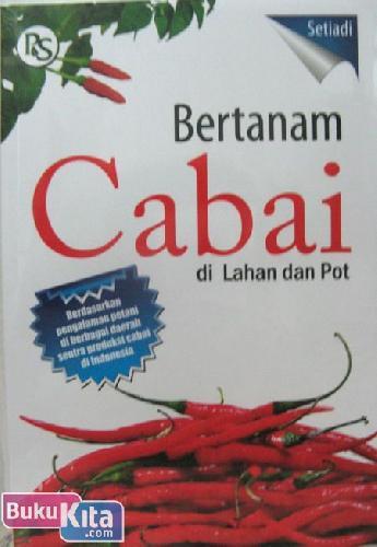 Cover Buku Bertanam Cabai Di Lahan & Pot