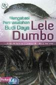 Mengatasi Permasalahan Budi Daya Lele Dumbo