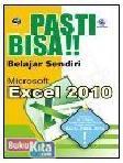 Cover Buku PASTI BISA! BELAJAR SENDIRI MICROSOFT EXCEL 2010