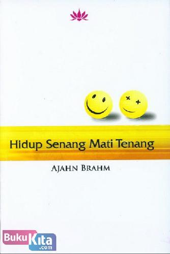 Cover Buku Hidup Senang Mati Tenang