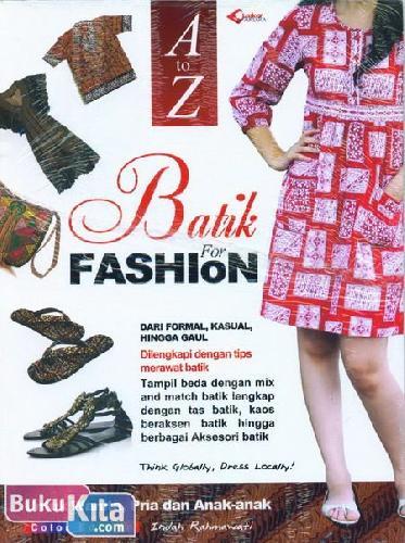 Cover Buku A to Z Batik For Fashion