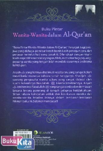 Cover Belakang Buku Buku Pintar Wanita-Wanita dalam Al-Quran : Cahaya Surga Bagi Para Wanita
