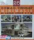 25 Desain Rumah Tingkat Minimalis Di Lahan Lebar 4-7 M