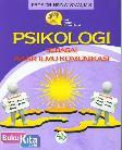 Psikologi Sebagai Akar Ilmu Komunikasi