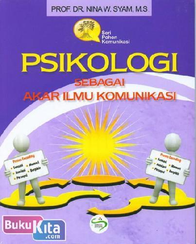 Cover Buku Psikologi Sebagai Akar Ilmu Komunikasi
