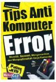 Tips Anti Komputer Error