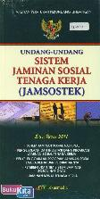Undang-Undang Sistem Jaminan Sosial Tenaga Kerja (Jamsostek) Edisi 2011