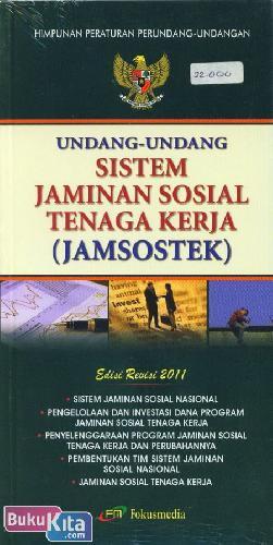 Cover Buku Undang-Undang Sistem Jaminan Sosial Tenaga Kerja (Jamsostek) Edisi 2011