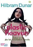 Plastic Heaven Bukan Cinta Jika Tak Meneteskan Airmata