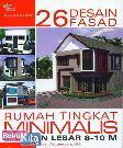 26 Desain Fasad Rumah Tingkat Minimalis di Lahan Lebar 8-10 M