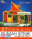27 Desain Rumah Etnik di Lahan 100-200 m2