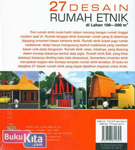 Cover Belakang Buku 27 Desain Rumah Etnik di Lahan 100-200 m2