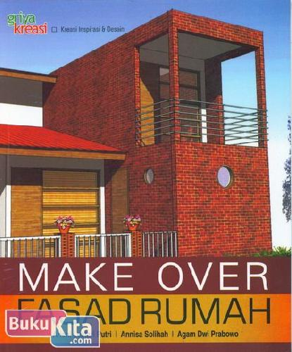 Cover Buku Make OVer Fasad Rumah