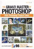 The Grand Master of Photoshop : Olah Photoshop Tingkat Dewa